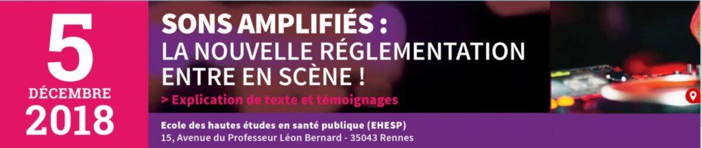 SONS AMPLIFIÉS : LA NOUVELLE RÉGLEMENTATION ENTRE EN SCÈNE !